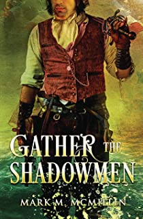 Gather the Shadowmen: (the Lords of the Ocean)