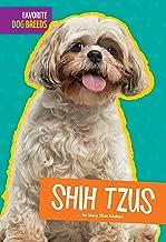Shih Tzus (Favorite Dog Breeds)