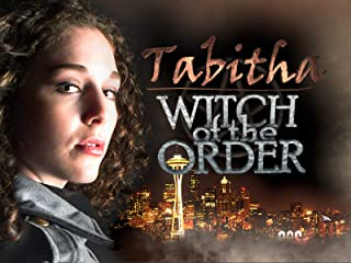 Tabitha: Witch of the Order