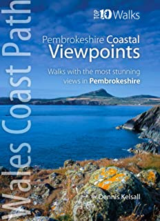 Pembrokeshire - Walks to Coastal Viewpoints: Circular walks with the most stunning views in Pembrokeshire