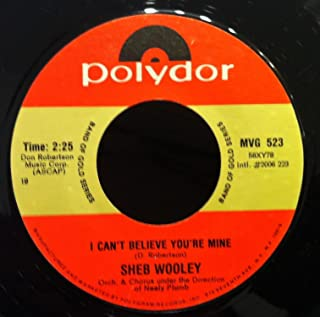 SHEB WOOLEY PURPLE PEOPLE EATER - I CAN'T BELIEVE YOU'RE MIN 45 rpm single