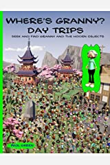 Where's Granny? Day Trips: Seek and find Granny and the hidden objects. Paperback