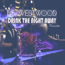 Drink the Night Away (feat. Nancita Kapi) [Explicit]