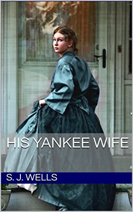 His Yankee Wife  (English Edition)