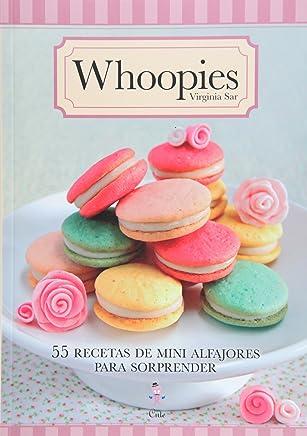 Whoopies: 55 Recetas de Mini Alfajores Para Sorprender