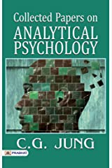 Collected Papers on Analytical Psychology Kindle Edition