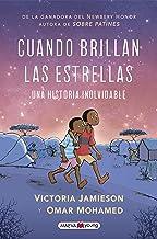 Cuando brillan las estrellas/ When Stars Are Scattered: Una Historia Inolvidable