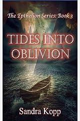 Tides Into Oblivion Kindle Edition