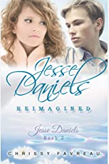 Jesse Daniels Reimagined (Jesse Daniels, Book 2) Kindle Edition