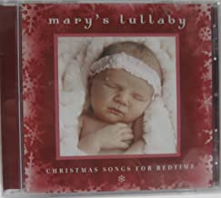 Mary's Lullaby: Christmas Songs for Bedtime / Various