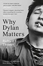 Why Dylan Matters (English Edition)