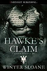 Hawke's Claim (Fallen Saints MC Book 2) Kindle Edition