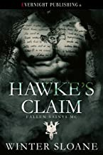 Hawke's Claim (Fallen Saints MC Book 2)