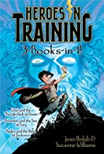 Heroes in Training 3-Books-In-1!: Zeus and the Thunderbolt of Doom; Poseidon and the Sea of Fury; Hades and the Helm of Darkness