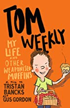 Tom Weekly 5: My Life and Other Weaponised Muffins