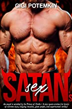 Satan's Sex: An angel is wrecked by the Prince of Devils / A size queen erotica for lovers of extreme sizes, bulging muscl...