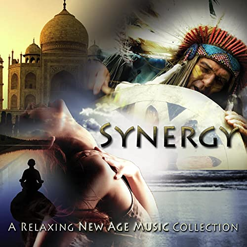 Synergy: a Relaxing New Age Music Collection by Various artists on
