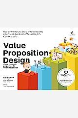 Value Proposition Design: Como Construir Propostas de Valor Inovadoras Paperback