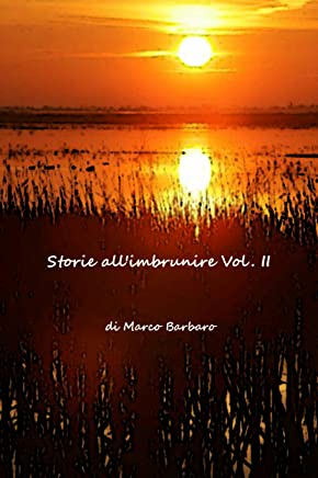 Storie allimbrunire Vol. II