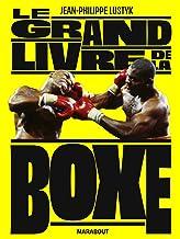 Livres Le grand livre de la boxe (Sport) PDF