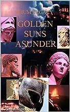 Ilium Legacy: Golden Suns Asunder