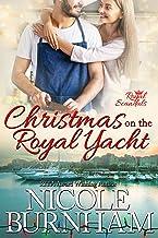 Christmas on the Royal Yacht (Royal Scandals) (English Edition)