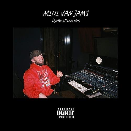 Mini Van Jams [Explicit] de Dysfunctional Ron en Amazon Music ...