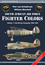 South African Air Force Fighter Colors. Volume 1: East African Campaign 1940-1942 (Warplane Color Gallery)