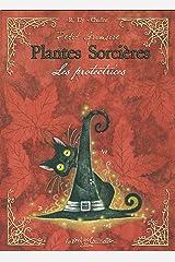 Petit Grimoire Plantes Sorcières - Les protectrices Broché
