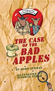 The Case of the Bad Apples: A Wilcox & Griswold Mystery (Wilcox & Griswold Mysteries)