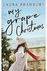 My Grape Christmas (The Grape Series Book 3) Kindle Edition