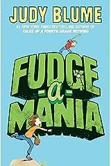 Fudge-a-Mania (Fudge series Book 4) Kindle Edition