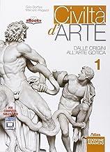 Scaricare Libri Civiltà d'arte. Ediz. arancio. Per le Scuole superiori. Con e-book. Con espansione online: 1 PDF