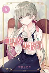 白聖女と黒牧師(6) (月刊少年マガジンコミックス) Kindle版