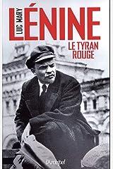 Lénine, le tyran rouge Format Kindle