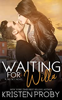Waiting for Willa (The Big Sky Series Book 3)