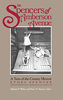 The Spencers of Amberson Ave: A Turn-of-the-Century Memoir (Turn-Of-The Century Memoir)