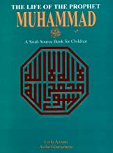The Life Of The Prophet Muhammad (S.A.W)