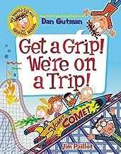 My Weird School Graphic Novel: Get a Grip! We're on a Trip! (English Edition)