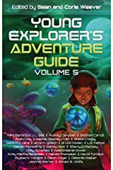 Young Explorer's Adventure Guide, Volume 5 Kindle Edition