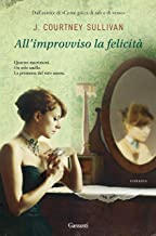 All'improvviso la felicità (Italian Edition)