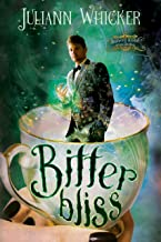 Bitter Bliss: Rosewood Academy of Witches and Mages (Darkly Sweet Book 3)