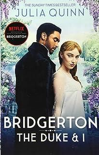 Bridgerton: The Duke and I (Bridgertons Book 1): The Sunday Times bestselling inspiration for the Netflix Original Series ...