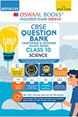 Oswaal CBSE Question Bank Class 10 Science Book Chapterwise & Topicwise Includes Objective Types & MCQ's (For 2022 Exam) Kindle Edition