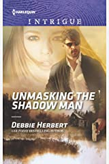 Unmasking the Shadow Man (Harlequin Intrigue Book 1886) Kindle Edition