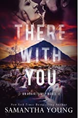 There With You (The Adair Family Series Book 2) Kindle Edition