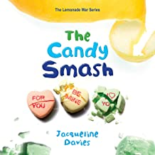 The Candy Smash: Library Edition (Lemonade War)