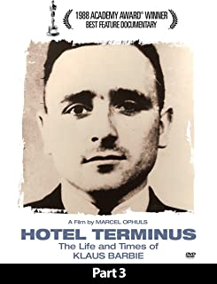 Hotel Terminus: The Life and Times of Klaus Barbie - Part 3