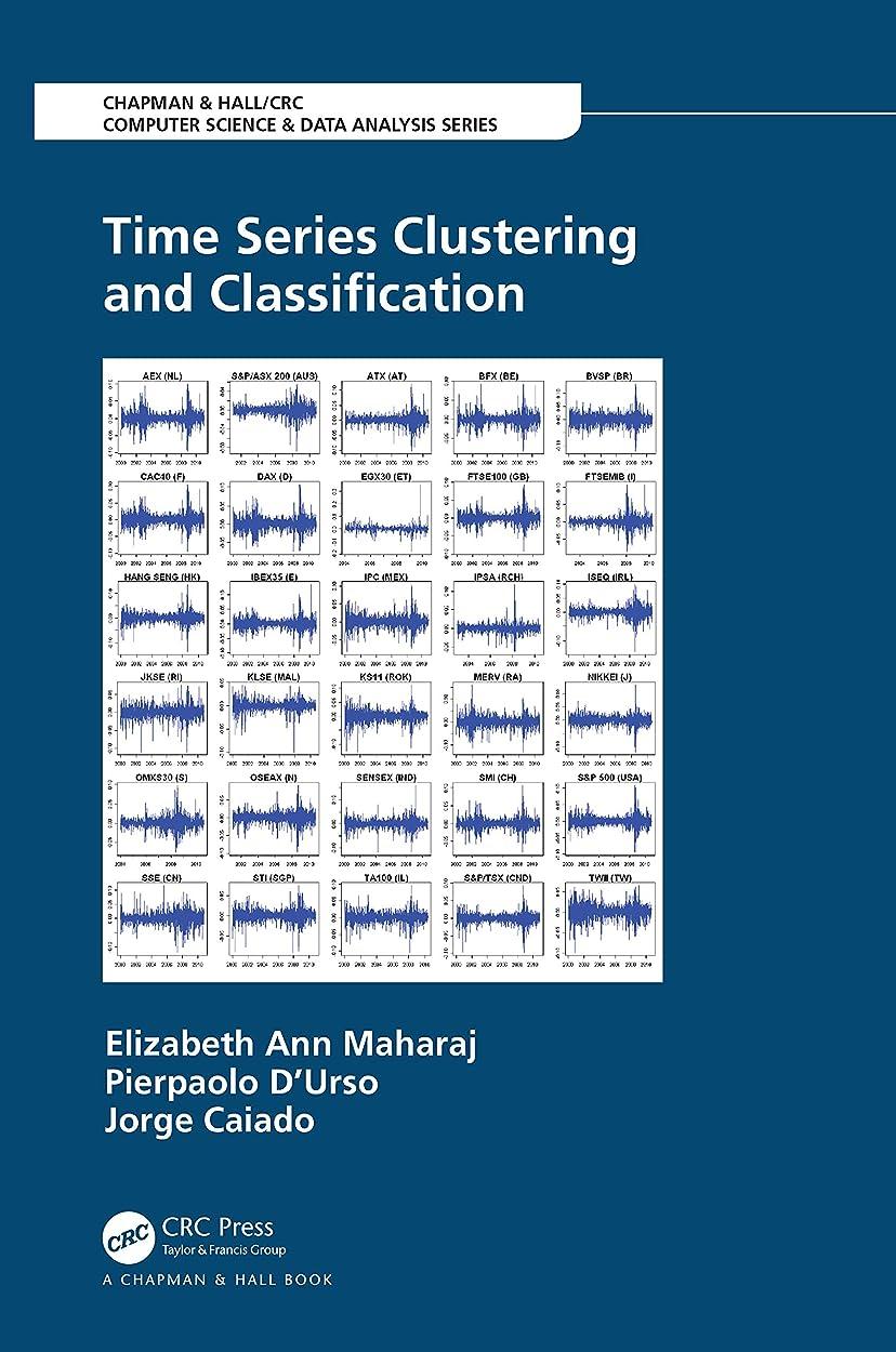 直接イブニングアリスTime Series Clustering and Classification (Chapman & Hall/CRC Computer Science & Data Analysis) (English Edition)