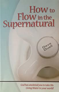 How To Flow in the Supernatural